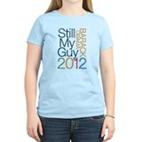 Still My Guy OBAMA T-Shirt