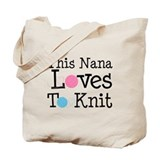 Nana Loves Knitting Tote Bag