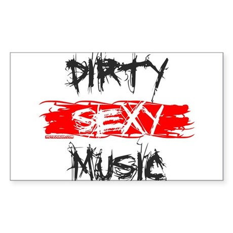 Dirty Sexy Music Sticker (Rectangle)
