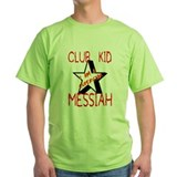 Club Kid Messiah T-Shirt