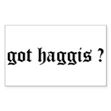 got haggis ? Rectangle Decal