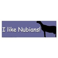 I like Nubians! Blue Bumper Bumper Sticker