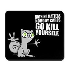 Kill Yourself : Foamy Mousepad