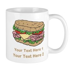 Sandwich. Custom Text. Mug