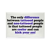 Tattooed People Differerence V1 Rectangle Magnet (