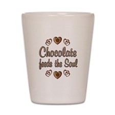 Chocolate Feeds Souls Shot Glass