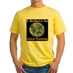 I Believe In Global Warming Yellow T-Shirt