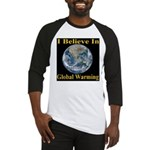I Believe In Global Warming Baseball Jersey