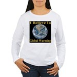 I Believe In Global Warming Women's Long Sleeve T-