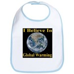 I Believe In Global Warming Bib