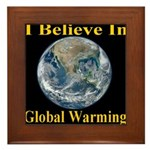 I Believe In Global Warming Framed Tile