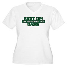 Shut Up! I'm watching the game (Green) T-Shirt