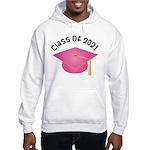 Class of 2021 (Pink) Hooded Sweatshirt