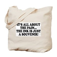 It's All About the Pain V1 Tote Bag