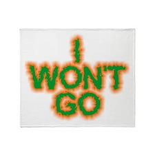 I Won't Go Throw Blanket