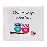 Owl Always Love You Throw Blanket