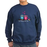 Owl Always Love You Sweatshirt