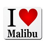 I Love Malibu Mousepad
