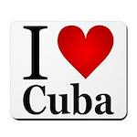 I Love Cuba Mousepad