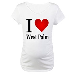 I Love West Palm Maternity T-Shirt