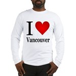 I Love Vancouver Long Sleeve T-Shirt