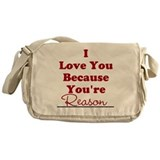 I love you because Messenger Bag