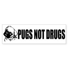 """Pugs Not Drugs!"" Bumper Sticker"