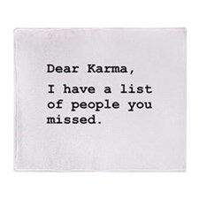 Dear Karma Throw Blanket