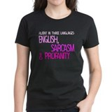 Fluent In Three Languages Tee