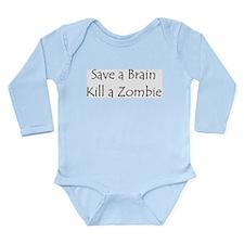 Save a brain! Long Sleeve Infant Bodysuit