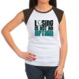 Losing Is Not An Option Cervical Cancer Tee