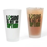 Losing Is Not An Option Liver Cancer Drinking Glas