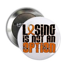 "Losing Is Not An Option Multiple Sclerosis 2.25"" B"
