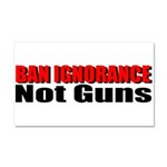 Ban Ignorance Car Magnet 20 x 12