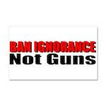 Ban Ignorance Car Magnet 20 x 12