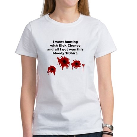 Cheney Bloody Shirt Women's T-Shirt