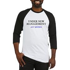 Under New Management Married Baseball Jersey