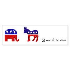 No Republicans or Democrats Bumper Sticker
