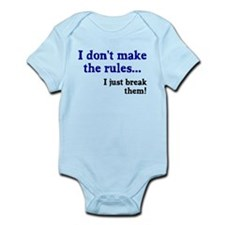 I don't make them I break the Infant Bodysuit