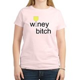 Winey Bitch T-Shirt