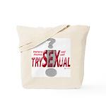Trysexual Design 1 Tote Bag