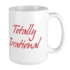 Pi Day Totally Irrational Coffee Mug