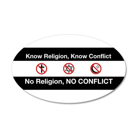 No Religion, No Conflict 38.5 x 24.5 Oval Wall Pee
