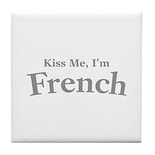 Kiss Me, I'm French Tile Coaster