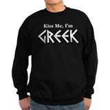 Kiss Me, I'm Greek Sweatshirt