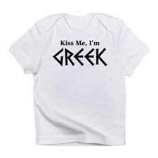 Kiss Me, I'm Greek Infant T-Shirt