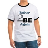 Father 2 Be Again T