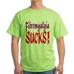 Fibromyalgia Sucks! Green T-Shirt
