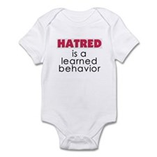 Hatred is a learned behavior Infant Bodysuit