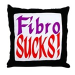 Fibro SUCKS! Throw Pillow